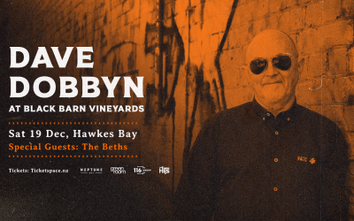 Dave Dobbyn and The Beths to play Black Barn Vineyards!